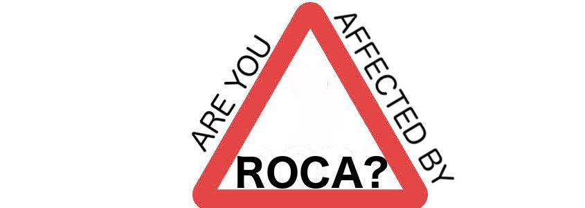 Are you affected by ROCA?